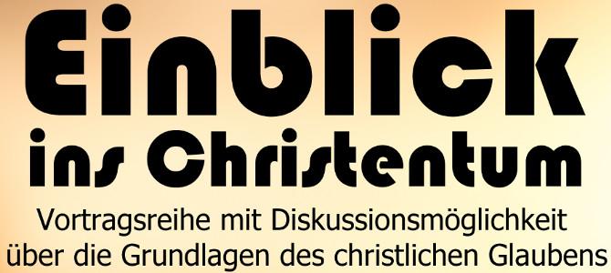 Vortragsreihe: Einblick ins Christentum